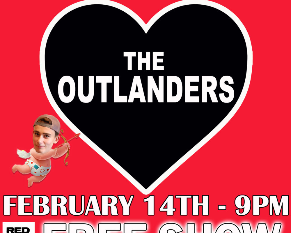 Outlanders - 2-14-20 Show