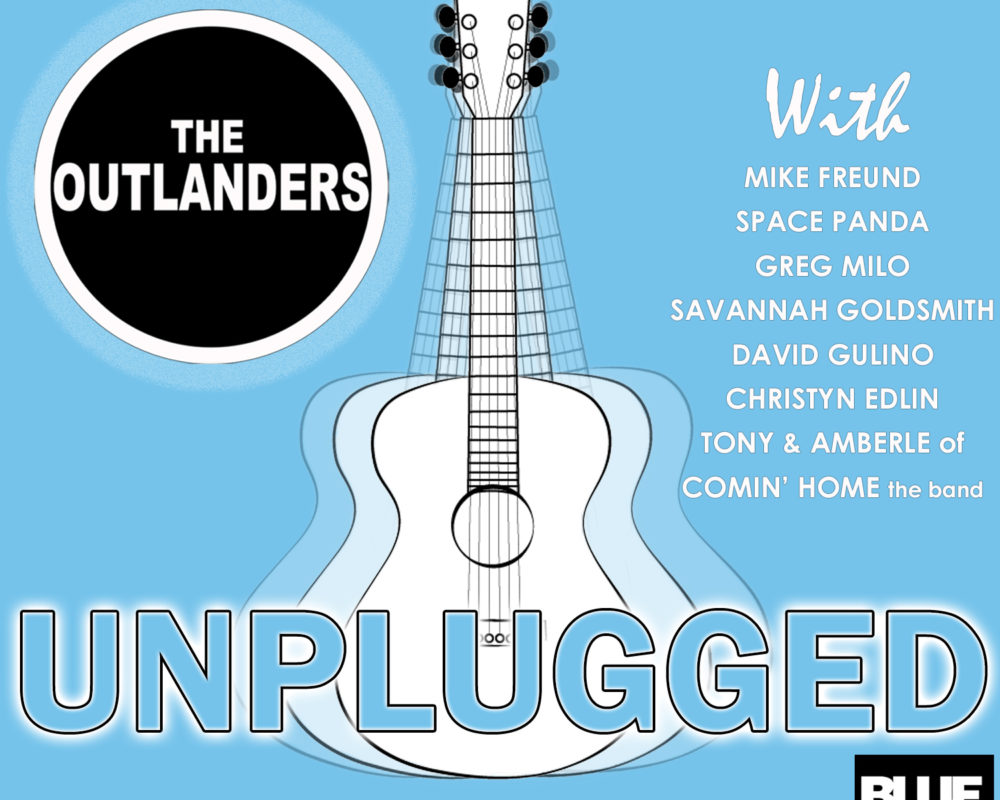 The Outlanders - Unplugged Show - February 7th